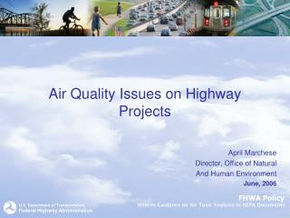 Air Quality Issues on Highway  Projects