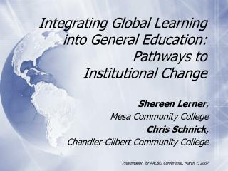 Integrating Global Learning into General Education: Pathways to  Institutional Change