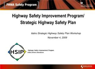 Highway Safety Improvement Program/  Strategic Highway Safety Plan