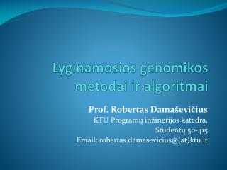 Lyginamosios genomikos metodai ir algoritmai