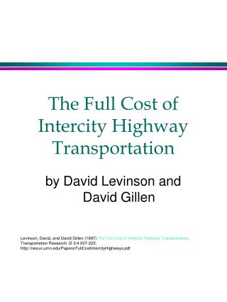 The Full Cost of Intercity Highway Transportation