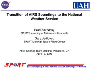 Transition of AIRS Soundings to the National Weather Service