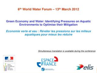 6 th World Water Forum –  13 th  March 2012