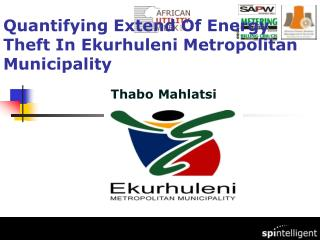 Quantifying Extend Of Energy Theft In Ekurhuleni Metropolitan Municipality