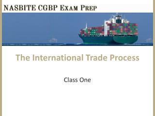 The International Trade Process