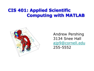 CIS 401: Applied Scientific Computing with MATLAB