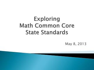 Exploring Math Common Core  State Standards