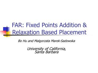 FAR: Fixed Points Addition & Relaxation Based Placement