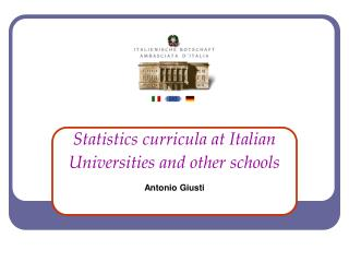 Statistics curricula at Italian Universities and other schools