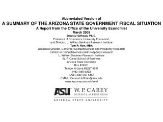 Abbreviated Version of A SUMMARY OF THE ARIZONA STATE GOVERNMENT FISCAL SITUATION