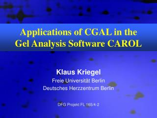 Applications of CGAL in the  Gel Analysis Software CAROL