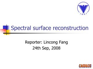 Spectral surface reconstruction