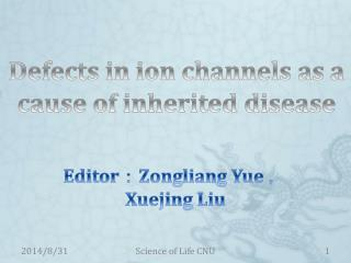 Defects in ion channels as a cause of inherited disease