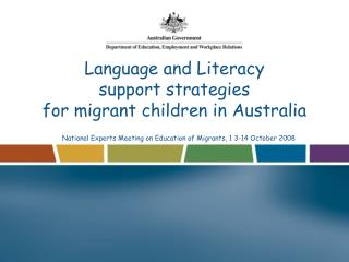 Language and Literacy  support strategies  for migrant children in Australia