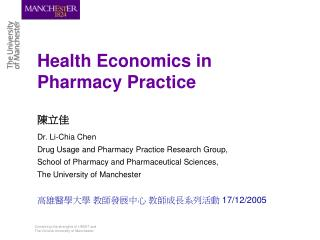 Health Economics in  Pharmacy Practice