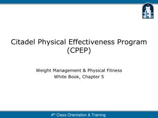 Citadel Physical Effectiveness Program (CPEP)
