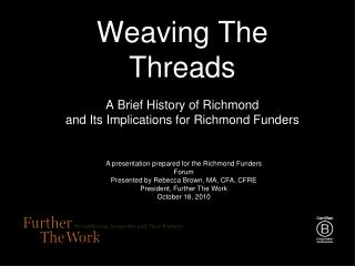 Weaving The Threads