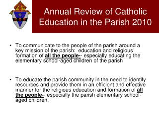 Annual Review of Catholic Education in the Parish 2010