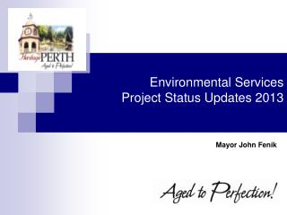 Environmental Services  Project Status Updates 2013