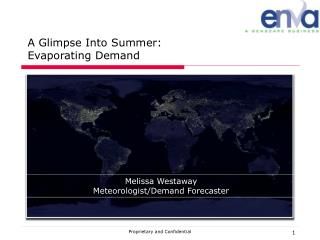 A Glimpse Into Summer: Evaporating Demand