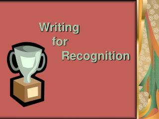 Writing 	    for  		  Recognition