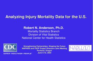 Analyzing Injury Mortality Data for the U.S.