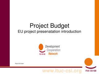 Project Budget  EU project presenatation introduction