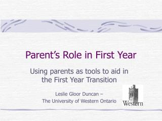 Parent's Role in First Year