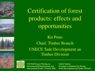 Certification of forest products: effects and opportunities