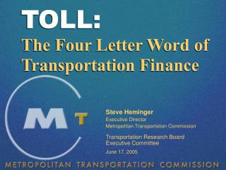 TOLL: The Four Letter Word of Transportation Finance