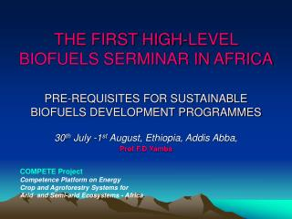 30 th  July -1 st  August, Ethiopia, Addis Abba ,  Prof F.D Yamba