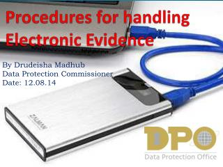 Procedures for handling  Electronic Evidence