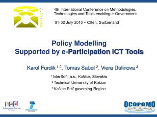Policy Modelling  Supported by e- Participation ICT Tools