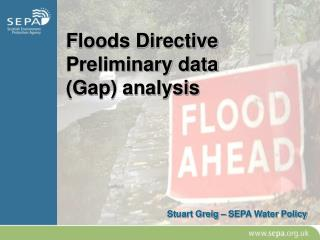 Floods Directive Preliminary data (Gap) analysis
