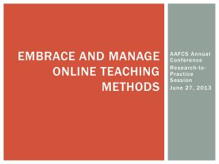 Embrace and manage online teaching methods