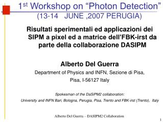 "1 st  Workshop on ""Photon Detection""  (13-14   JUNE ,2007 PERUGIA)"