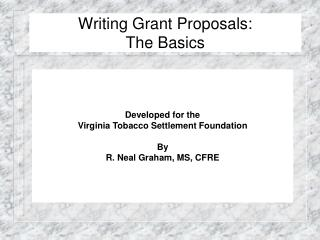 Writing Grant Proposals: The Basics