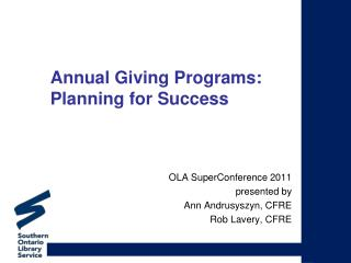 Annual Giving Programs:  Planning for Success