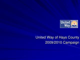 United Way of Hays County 2009/2010 Campaign