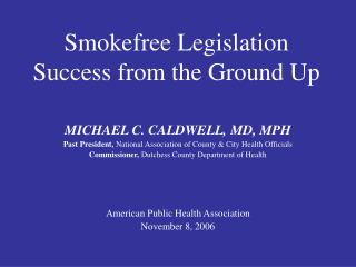 Smokefree Legislation Success from the Ground Up