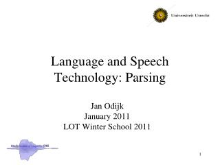 Language and Speech Technology: Parsing