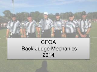 CFOA  Back Judge Mechanics 2014