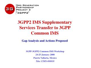 3GPP2 IMS Supplementary Services Transfer to 3GPP Common IMS