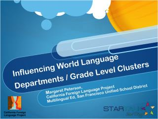 Influencing World Language Departments / Grade Level Clusters