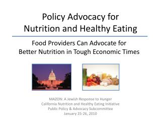 Policy Advocacy for  Nutrition and Healthy Eating