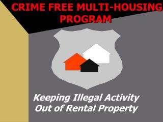 CRIME FREE MULTI-HOUSING PROGRAM