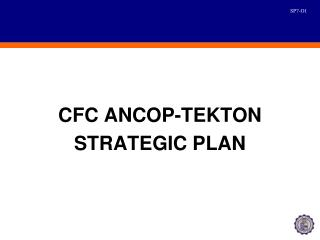 CFC ANCOP-TEKTON STRATEGIC PLAN