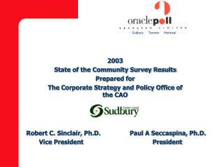 2003 State of the Community Survey Results Prepared for