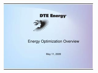 Energy Optimization Overview May 11, 2009