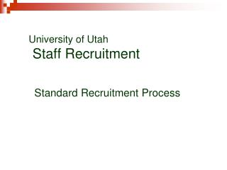 University of Utah  Staff Recruitment